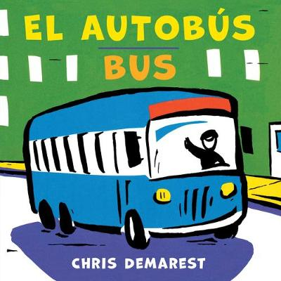 Cover of Bus / Autobus (Spanish/English Bilingual Board Book)