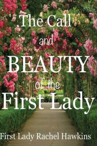 Cover of The Call and beauty of the First Lady