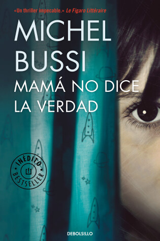 Cover of Mama no dice la verdad / Mommy Isn't Telling the Truth