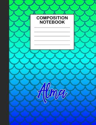 Cover of Alma Composition Notebook