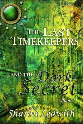 Cover of The Last Timekeepers and the Dark Secret