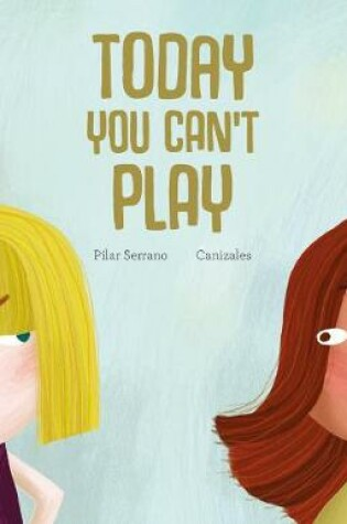 Cover of Today You Can't Play