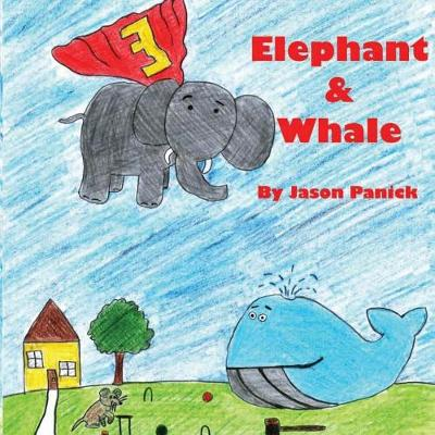 Cover of Elephant and Whale