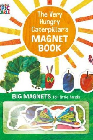 Cover of The Very Hungry Caterpillar's Magnet Book