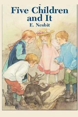 Cover of Five Children and It Annotated and Illustrated Edition