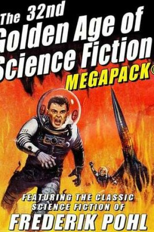 Cover of The 32nd Golden Age of Science Fiction Megapack(r)