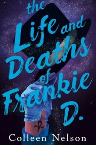 Cover of The Life and Deaths of Frankie D.