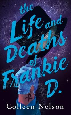 Book cover for The Life and Deaths of Frankie D.
