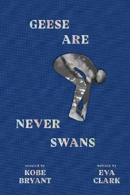 Cover of Geese Are Never Swans