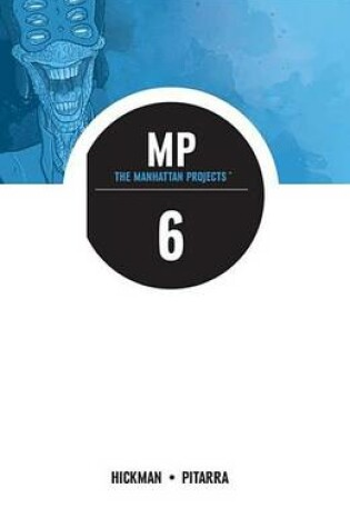 Cover of The Manhattan Projects Vol. 6
