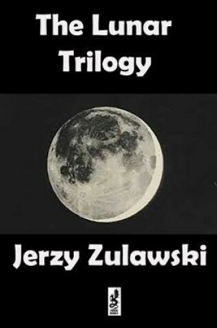 Cover of The Lunar Trilogy