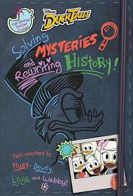 Book cover for Ducktales: Solving Mysteries and Rewriting History!