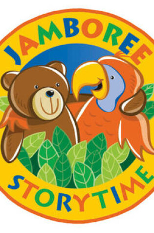 Cover of Jamboree Storytime Level B: Parent Pack