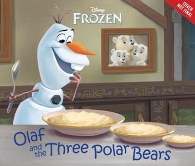 Book cover for Frozen: Olaf And The Three Polar Bears