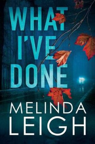 Cover of What I've Done