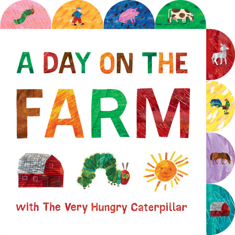 Cover of A Day on the Farm with The Very Hungry Caterpillar