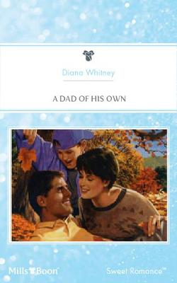 Cover of A Dad Of His Own