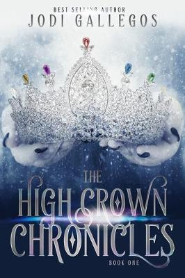 Cover of The High Crown Chronicles