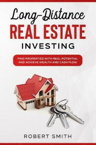 Cover of Long-Distance Real Estate Investing