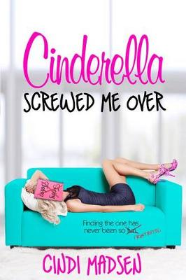 Book cover for Cinderella Screwed Me Over