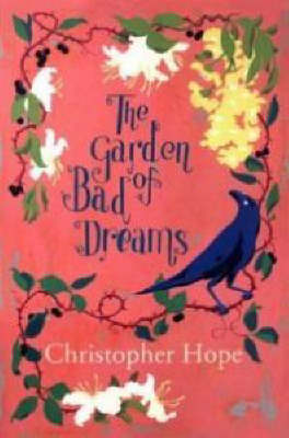 Cover of The Garden of Bad Dreams