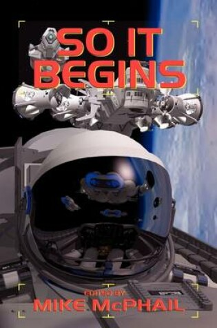 Cover of So It Begins