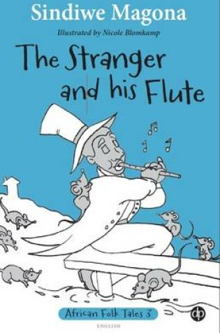 Cover of The stranger and his flute