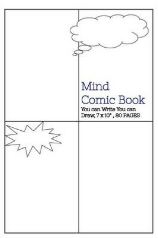 """Cover of Mind Comic Book - 7 x 10"""" 80 P, 4 Panel, Blank Comic created by Yourself"""