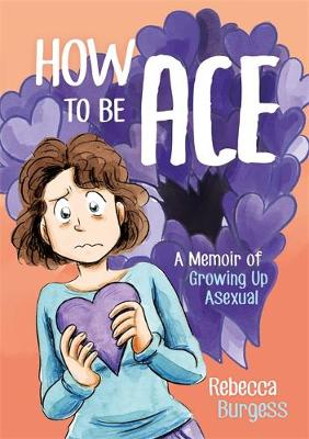 Book cover for How to Be Ace