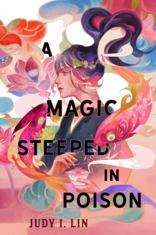 Cover of A Magic Steeped in Poison