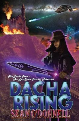 Cover of Dacha Rising (An Epic Space Fantasy Adventure)