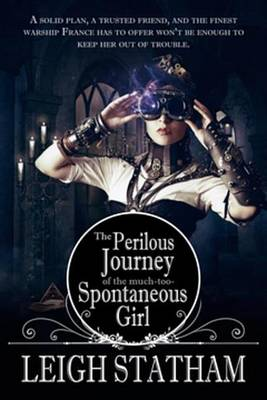 Cover of Perilous Journey of the Much-Too-Spontaneous Girl