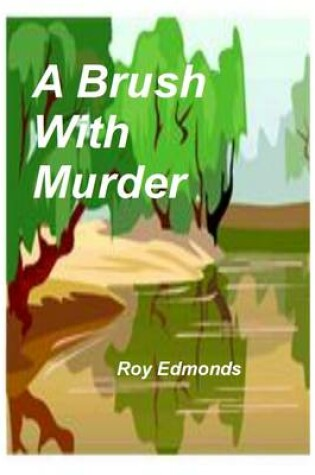 Cover of A Brush with Murder