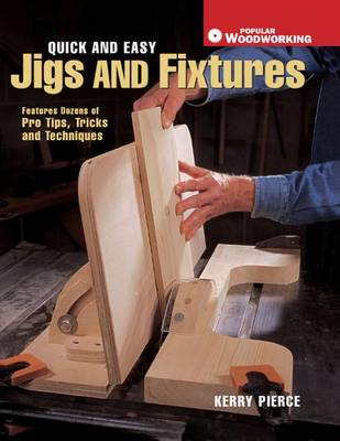 Cover of Quick & Easy Jigs and Fixtures