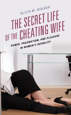 Cover of The Secret Life of the Cheating Wife