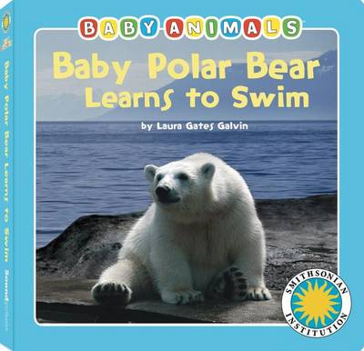 Cover of Baby Polar Bear Learns to Swim