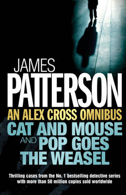Cover of An Alex Cross Omnibus: Cat and Mouse & Pop Goes the Weasel