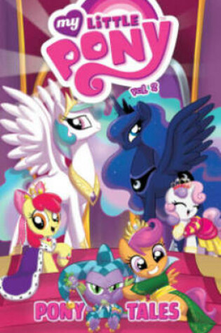 Cover of My Little Pony Pony Tales Volume 2