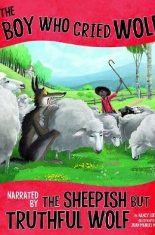 Cover of Boy Who Cried Wolf, Narrated by Sheepish but Truthful Wolf (Other Side of Fable)