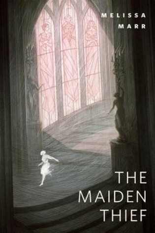 Cover of The Maiden Thief