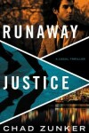 Book cover for Runaway Justice