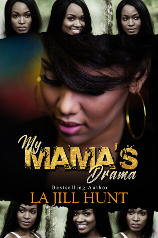Cover of My Mama's Drama