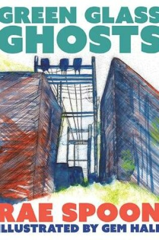 Cover of Green Glass Ghosts